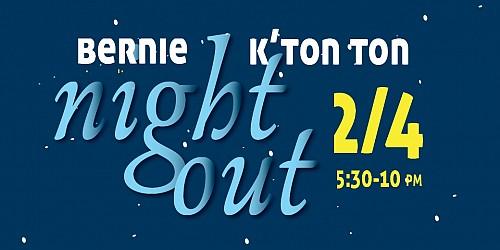 Bernie & K'Ton Ton Night Out